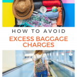 "Suitcase packed with holiday clothes and woman with rucksack pulling bag along walkway overlaid with text ""how to avoid excess baggage charges"""