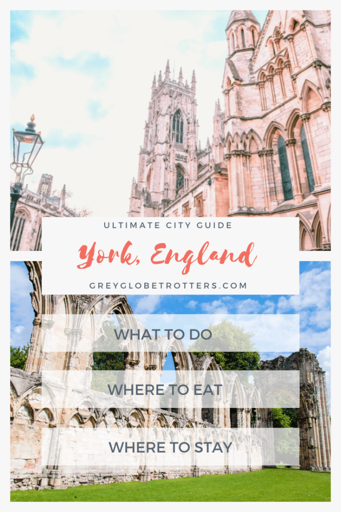 The Ultimate City Guide to York, England. What to do, where to eat, where to stay