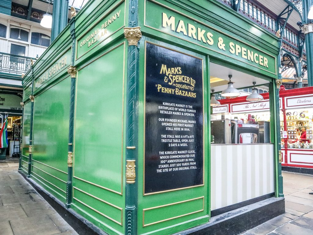 Leeds Kirkgate Market was the birthplace of Marks & Spencer