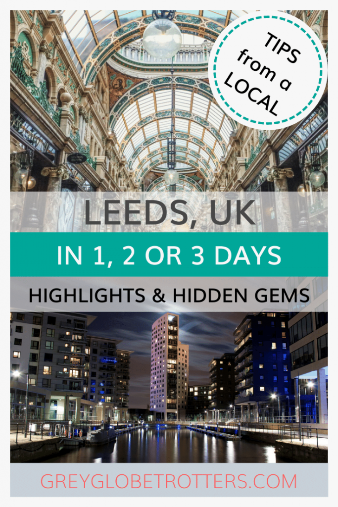 This blog shows you the best things to do in Leeds, for a perfect 1, 2 or 3 days in Leeds, West Yorkshire's beating heart