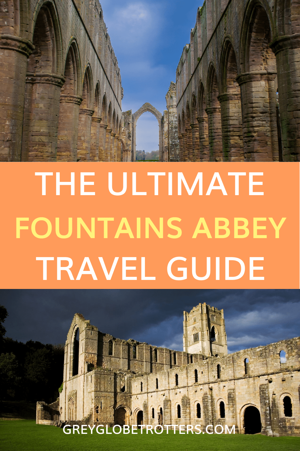 The Ultimate guide to visiting Fountains Abbey, Yorkshire