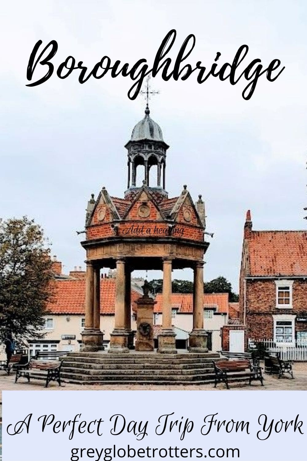 Boroughbridge - A Perfect Day trip from York